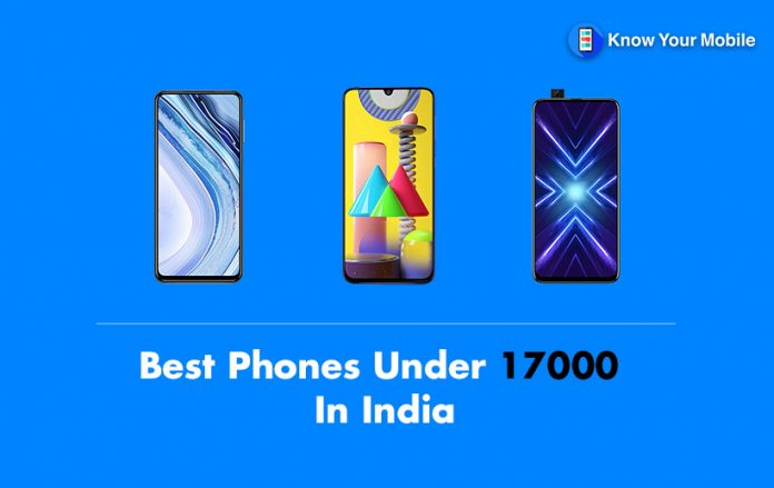Best Phones under 17000 in India