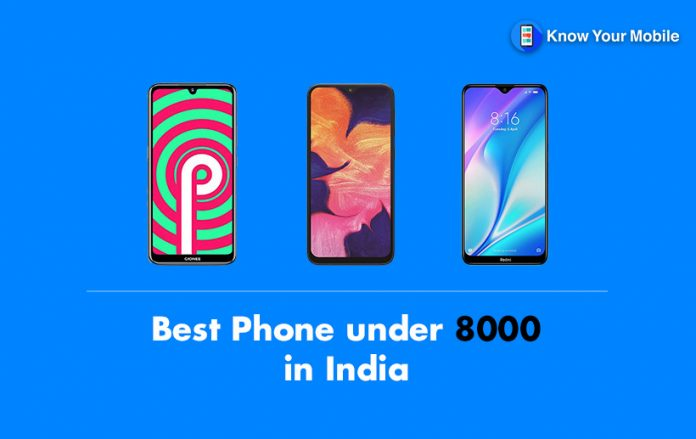 Best Phone under 8000 in India